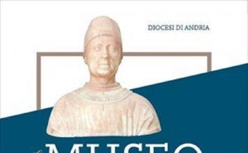 L'inaugurazione del Museo diocesano San Riccardo di Andria il 23 aprile