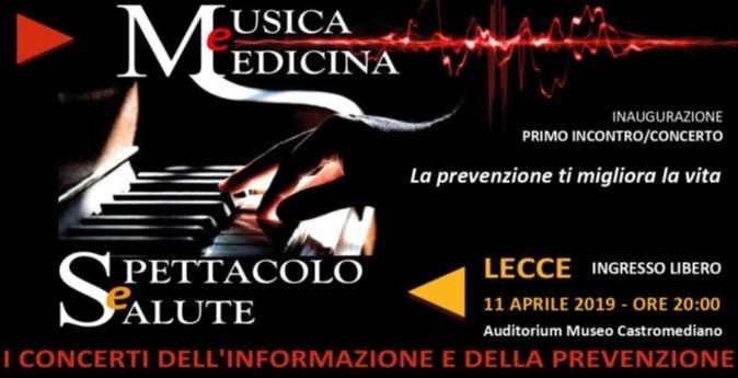 A Lecce Musica e Medicina, spettacolo e salute, concerti della prevenzione